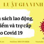 Chính sách Lao động, Bảo hiểm và Trợ cấp do dịch Covid 19